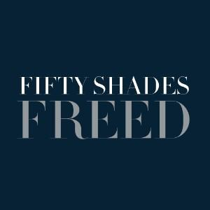 Fifty Shades Freed - Film and Television