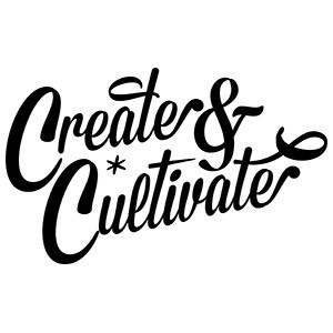 Create and Cultivate