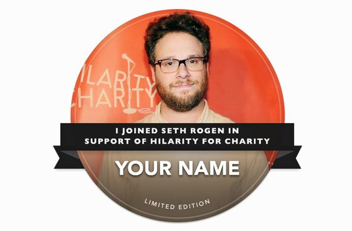 Seth Rogen's Hilarity for Charity Fan Badge (1)