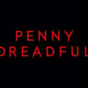 Penny Dreadful - Film and Television