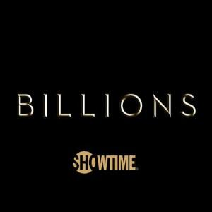 Billions - Film and Television